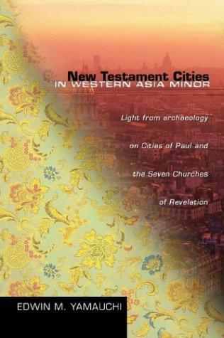 Download New Testament Cities in Western Asia Minor