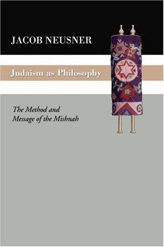 Download Judaism as Philosophy