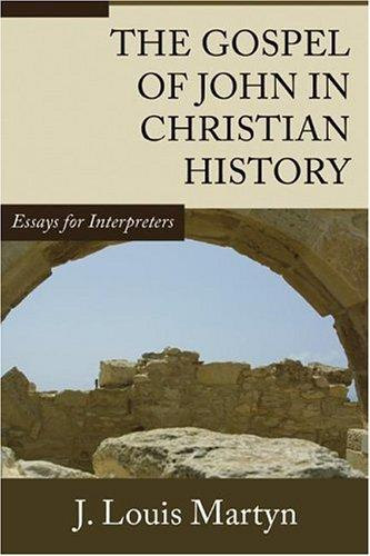 Download The Gospel of John in Christian History