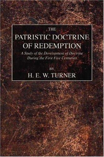 Download The Patristic Doctrine of Redemption