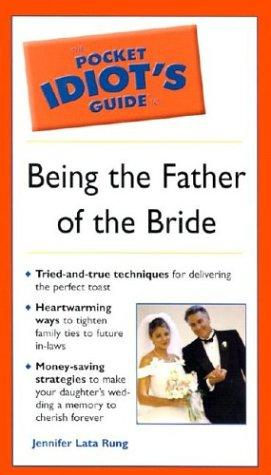 Download The pocket idiot's guide to being the father of the bride