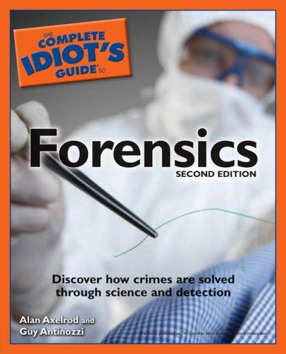 Download The Complete Idiot's Guide to Forensics