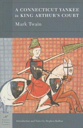 A Connecticut Yankee in King Arthur's Court (Barnes & Noble Classics Series) (Barnes & Noble Classics) by Mark Twain