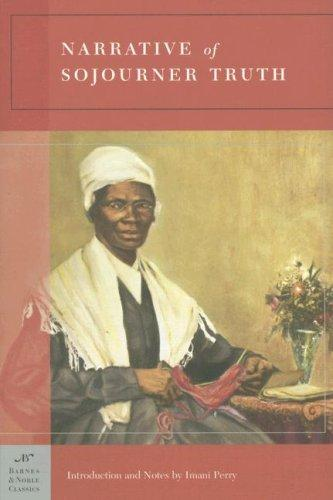 Narrative of Sojourner Truth (Barnes & Noble Classics Series) (Barnes & Noble Classics)