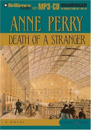Death of a Stranger (William Monk) by Anne Perry