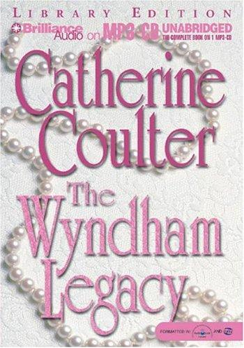 Wyndham Legacy, The (Legacy) by Catherine Coulter