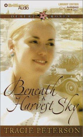 Download Beneath a Harvest Sky (Desert Roses)