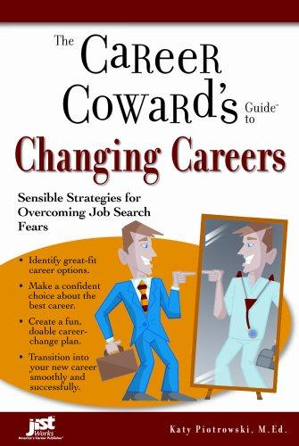 Download Career Coward's Guide to Changing Careers