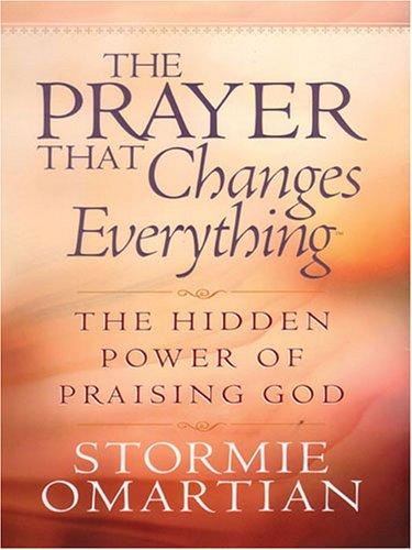 Download The Prayer That Changes Everything (Walker Large Print Books)