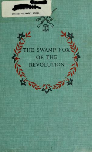 The Swamp Fox of the Revolution.