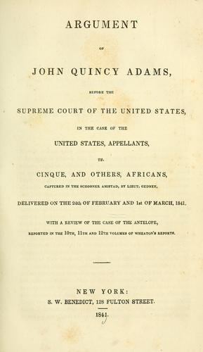 Argument of John Quincy Adams, before the Supreme Court of the United States