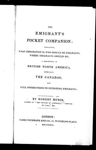 The emigrant's pocket companion by Robert Mudie