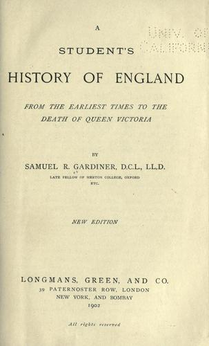 A student's history of England from the earliest times to the death of Queen Victoria