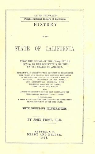 Download History of the state of California : from the period of the conquest by Spain, to her occupation by the United States of America