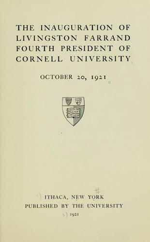 The inauguration of Livingston Farrand, fourth President of Cornell University, October 20, 1921 by Cornell University