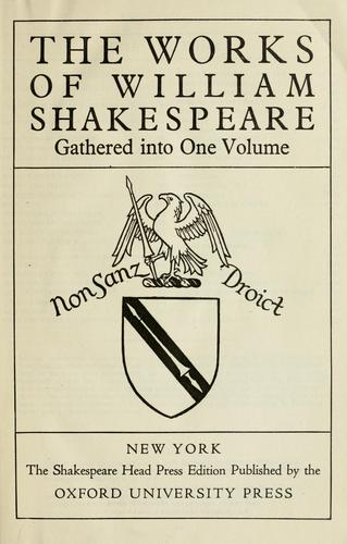 The works of William Shakespeare gathered into one volume.
