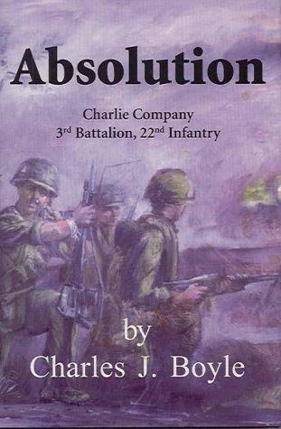 Image for Absolution: Charlie Company 3rd Battalion, 22nd Infantry