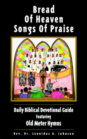 Bread of Heaven, Songs of Praise