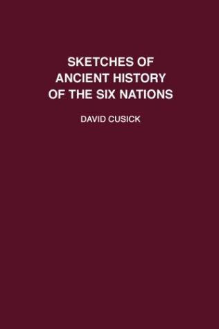 Download Sketches of ancient history of the Six Nations