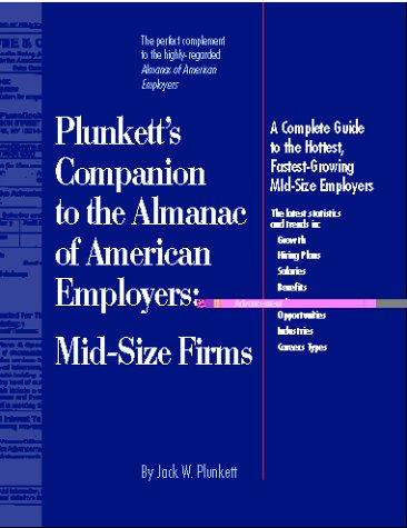 Download Plunkett's Companion to the Almanac of American Employers