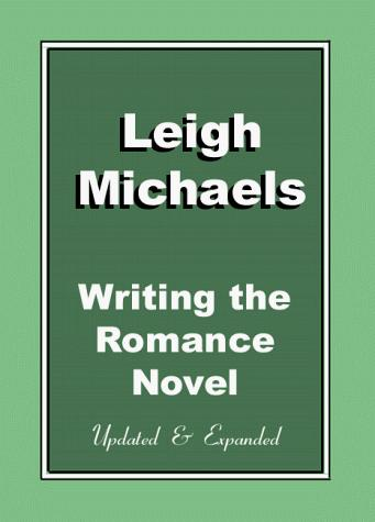 Download Writing the romance novel