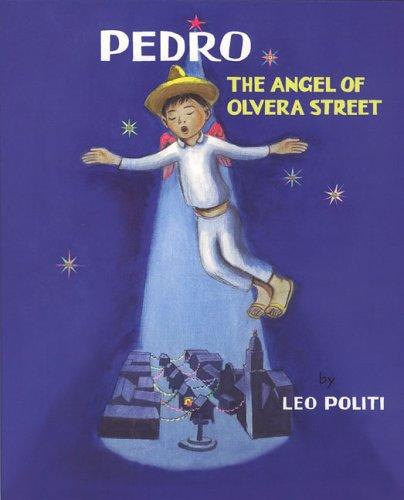Download Pedro, the angel of Olvera Street