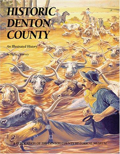 Historic Denton County by Hollace Hervey