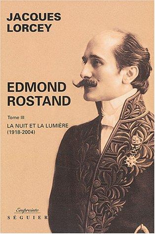 Edmond Rostand by Jacques Lorcey
