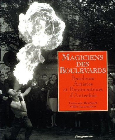 Magiciens des boulevards by Laurence Berrouet