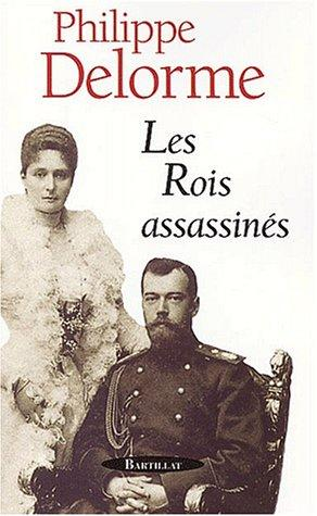 Les rois assassinés