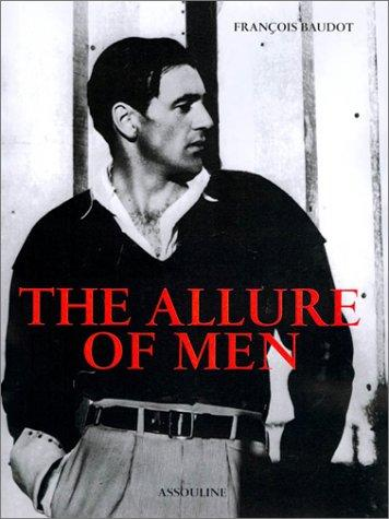 The Allure Of Men, Baudot, Francois