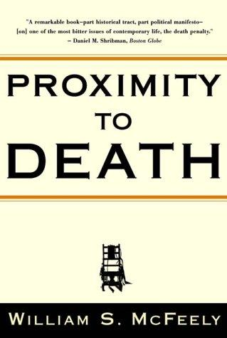 Proximity to Death, McFeely, William S.