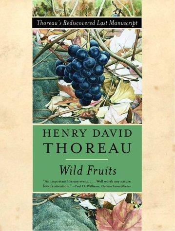 Wild Fruits by Henry David Thoreau