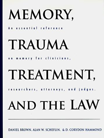 Image for Memory, Trauma Treatment, and the Law (Norton Professional Books)