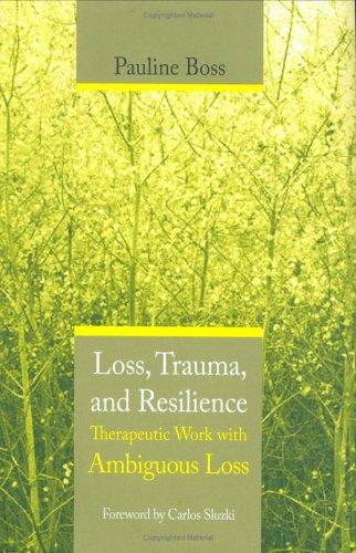 Download Loss, trauma, and resilience