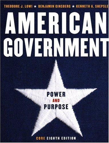 American government by Theodore J. Lowi