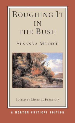 Roughing It in the Bush (Norton Critical Edition)