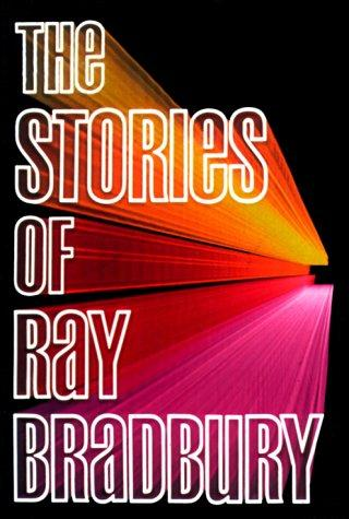 Download The stories of Ray Bradbury