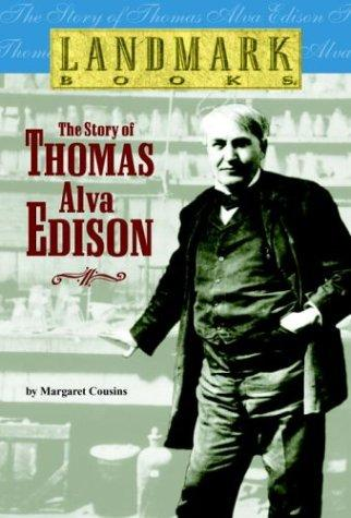 Download The story of Thomas Alva Edison
