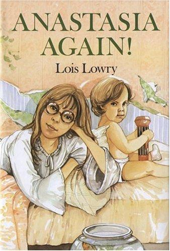 Anastasia again! by Lois Lowry