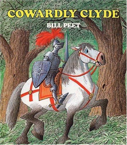 Cowardly Clyde by Bill Peet