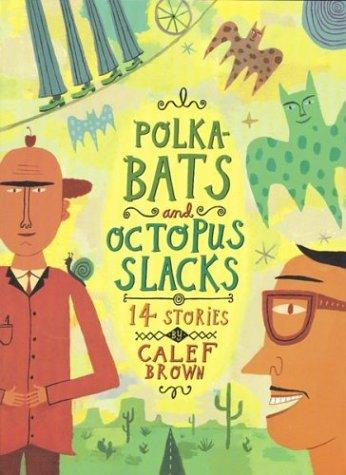 Download Polkabats and octopus slacks