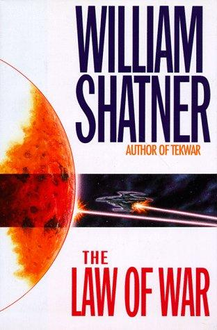 The law of war by William Shatner