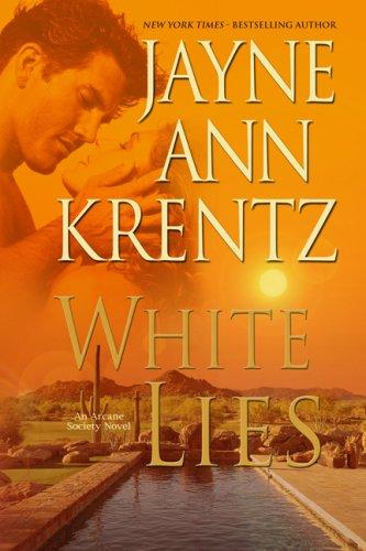 White Lies (The Arcane Society, Book 2)