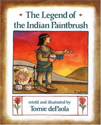 The legend of the Indian paintbrush by Tomie de Paola