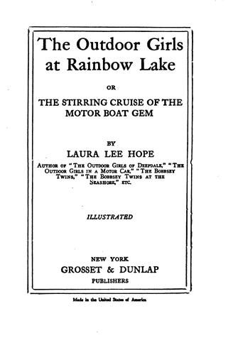 Download The Outdoor Girls at Rainbow Lake: Or, The Stirring Cruise of the Motor Boat Gem