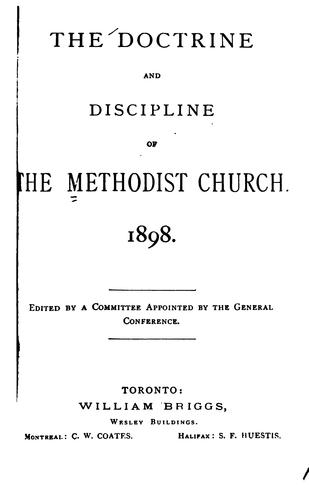 The Doctrine and Discipline of the Methodist Church. 1898