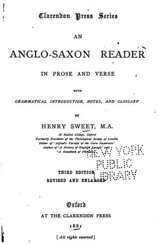An Anglo-Saxon Reader in Prose and Verse: With Grammatical Introduction, Notes and Glossary