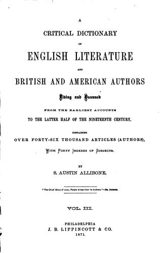 A Critical Dictionary of English Literature: And British and American …