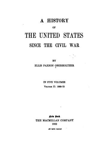 A History of the United States Since the Civil War